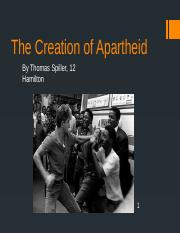 The Creation of Apartheid