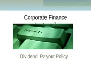 BAB3208- CF 2012- Lecture 7 - Dividend policy