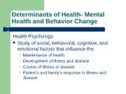 Determinants of Health- Mental Health and Behavior Change 1 (1)