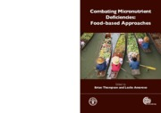 4_FAO, 2010, Combating Micronutrient Deficiencies. Food Based Approaches_EN.pdf