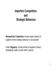 Ch. 11 - Imperfect Competition and Strategic Behaviour.ppt