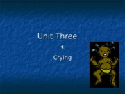 Unit Three - Soothing baby powerpoint