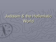6 Judaism & the Hellenistic World