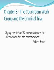 Chapter 8 - Courtroom Participants and the Trial