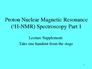 8 Proton Nuclear Magnetic Resonance HNMR