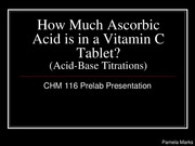 How Much Ascorbic Acid is in Vitamin C Tablets_116 Prelab