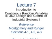Lecture 7 Ch 4 Introduction to Continuous RVs