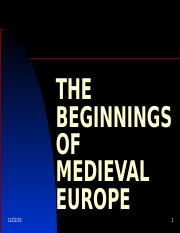 THE BEGINNINGS OF MEDIEVAL EUROPE  - October 25, 2016.ppt