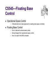 CS545_Lecture_23 Floating Base Control