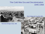 lecture 16 cold war  and decolonization