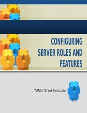 Ch4_Configuring Server Roles and Features.pptx
