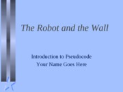 Robot and the Wall