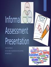 Informal Assessment Presentation