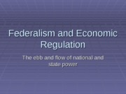 Federalism_Eco. Regulation