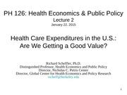 2. Health Care Expenditures and Value 01.22.15b_fewer slides