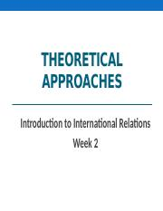 PSC161 Week 2 - Theoretical Approaches [Spring 2013].pptx
