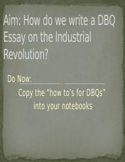_8 - How do we write a DBQ Essay on the Industrial Revolution.pptx