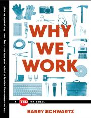 Barry Schwartz-Why We Work-TED Books (2015) - Copie.pdf