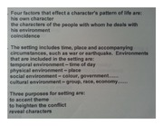 setting and factors that affect characters