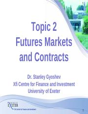 Topic 02 Futures Markets and Contracts.pdf