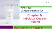 MARK 305-Fall 2014-Chapter 09-Individual Decision Making (web)