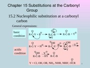 Chapter 15 Substitutions at the Carbonyl Group