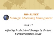 Lecture 11 Product level Marketing Strategy implementation for Strategic Marketing Management