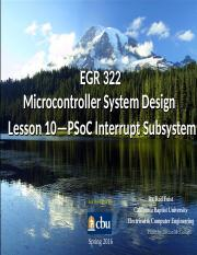 EGR_322_Lesson_10_PSoC_Interrupts_s2016.ppt