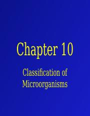 Chapter 10 - Class. of Microorganisms