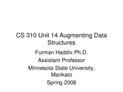 CS 310 Unit 14 Augmenting Data Structures