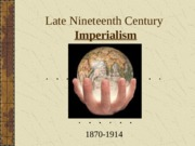 Late 19th Cent Euro. Imperialism1