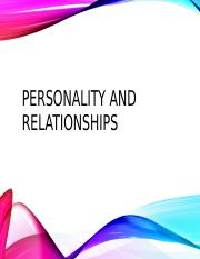 Lecture 14 - Personality and Relationships _1_.pptx