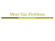4b - More Gas Problems
