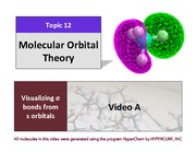 CHEM 102 Lecture Presentation Chapter 12 - Molecular Orbital Theory