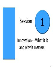 Session 1 Innovation - what it is and why it matters