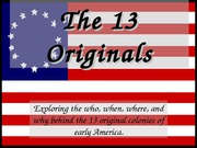 The 13 Originals 8th History