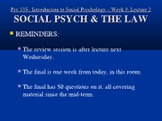 Wk.9._Lct.2_-_Social_Psych_the_Law