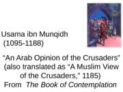#52-An Arab Opinion of the Crusaders.3-18-13