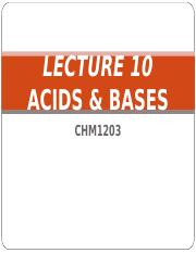 LECTURE 10_ACID BASES