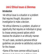 Unit-2 Ethical Issues & Dilemmas.ppt