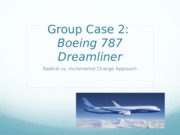 Radical vs. Incremental Change Approach Boeing 787 Dreamline