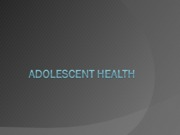 PP16Adolescent Health09.ppt