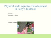 2-7 Physical and cognitive development in early childhood