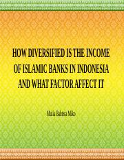 HOW DIVERSIFIED IS THE INCOME OF ISLAMIC BANKS.pptx
