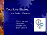 Cognitive+Biases+Attributions