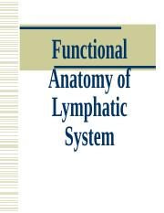 Functional Anatomy of Lymphatic System.ppt