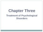 Treatment of Psychological Disorders Lecture slides