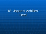 18._Japan_s_Achilles_Heel_Revised_S08