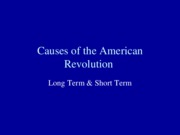 Coming of the American Revolution