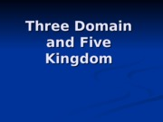 L6 Three Domain and Five Kingdom
